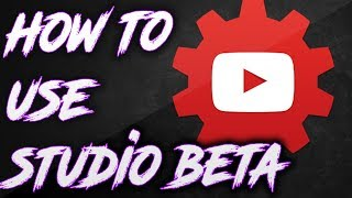 Download How to Use Youtube Studio Beta 2017 Video
