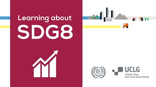 Download Learning about SDG 8 Video