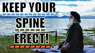 Download Sadhguru - Remain conscious of your spine all the time! Video