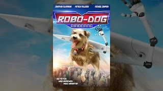 Download Robo-Dog: Airborne Video