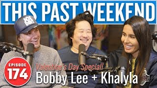 Download Valentine's Day Special: Bobby Lee & Khalyla | This Past Weekend w/ Theo Von #174 Video
