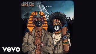 Download Ayo & Teo - Like Us (Audio) Video