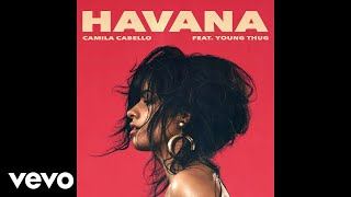 Download Camila Cabello - Havana ft. Young Thug Video