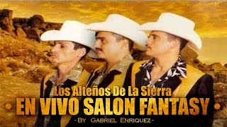 Download Alteños De La Sierra - En Vivo Salon Fantasy [Fiesta Privada] [Disco Completo] Video