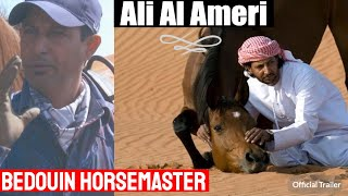 Download Bedouin Horsemaster Ali Al Ameri Video