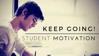 Download Keep Going! - School Motivation Video