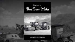 Download Cars Toons Time Travel Mater Video