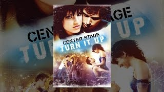 Download Center Stage: Turn It Up Video