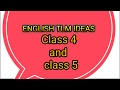 Download TEACHING LEARNING MATERIAL, ENGLISH TLM FOR CLASS 4 AND CLASS 5 Video