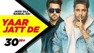Download Yaar Jatt De | Jassi Gill & Babbal Rai | Latest Punjabi Song 2016 | Speed Records Video