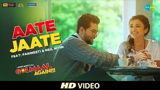Download Aate Jaate FEAT. Parineeti Chopra & Neil Nitin | Golmaal Again | Ajay Devgan | Rohit Shetty | Tabu Video
