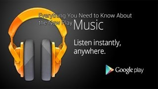 Download Google Play Music : Everything You Need to Know! Video