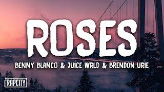 Download benny blanco & Juice WRLD - Roses ft. Brendon Urie (Lyrics) Video