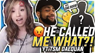 Download HE KEEPS CALLING ME WHAT?! FORTNITE DUO W/ TSM DAEQUAN! Video