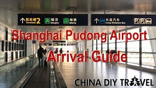 Download Shanghai Pudong Airport Arrival Guide Video