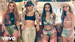 Download Little Mix - No More Sad Songs ft. Machine Gun Kelly Video