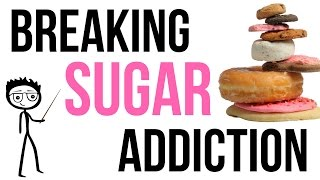 Download How to Break Sugar Addiction: 7 Steps to Help You Stop Eating Sugar Video
