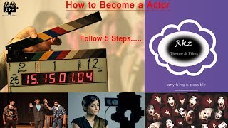 Download How to Become Actor by 5 Steps । Rkz Acting Tips Hindi Video