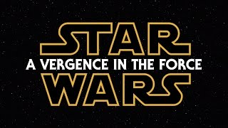 Download Star Wars: A Vergence in the Force [Episodes I-III Fanedit] Video