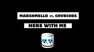 Download Marshmello - Here With Me Feat. CHVRCHES Video