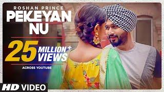 Download Roshan Prince: Pekeyan Nu (Full Song) | Desi Routz | Maninder Kailey | Latest Punjabi Songs 2017 Video