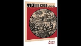Download March to the Scaffold by Hector Berlioz, arr. Mark Rogers Video