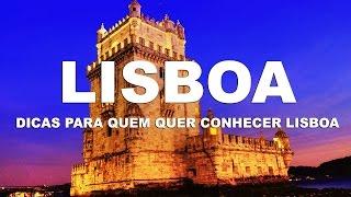Download Lisboa Ep.1 - Dicas para quem quer conhecer Lisboa - Portugal Video