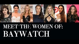 Download Baywatch Cast: Meet Women of New Baywatch Movie 2017 Video