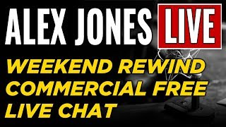 Download LIVE 📢 Alex Jones Show • Commercial Free • WEEKEND REWIND ► Infowars Stream Video