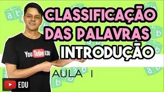 Download Classes Gramaticais - Aula 1 - Introdução à classificação das palavras Video