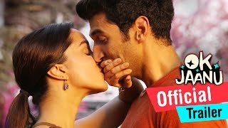 Download OK Jaanu | Official Trailer | Aditya Roy Kapur, Shraddha Kapoor | A.R. Rahman Video