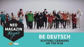 Download BE DEUTSCH! [Achtung! Germans on the rise!]   NEO MAGAZIN ROYALE mit Jan Böhmermann - ZDFneo Video
