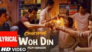 Download Lyrical: Woh Din Film Version | Chhichhore | Sushant,Shraddha | Pritam | Tushar Joshi Video