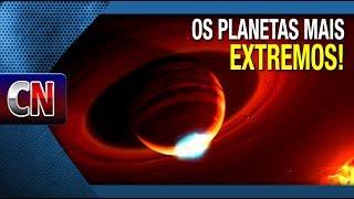 Download Os planetas mais EXTREMOS já encontrados! E bota extremo nisso! Video