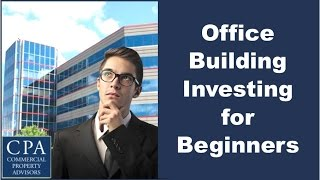 Download Office Building Investing for Beginners Video