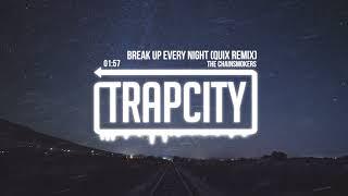 Download The Chainsmokers - Break Up Every Night (QUIX Remix) [Lyrics] Video