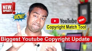 Download YouTube Introduced Copyright Match Tool for Creators ! Big Copyright Update of 2018 Video