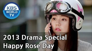 Download Happy Rose Day | Happy 로즈데이 [2013 Drama Special / ENG / 2013.08.30] Video