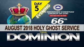 Download AUGUST 2018- RCCG HOLY GHOST SERVICE ″Dominion″ Video