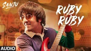 Download SANJU: Ruby Ruby Full Audio Song | Ranbir Kapoor | AR Rahman | Rajkumar Hirani Video