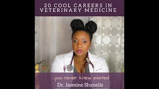 Download 20 Cool Careers in Veterinary Medicine - Dr. Jasmine Shanelle Video