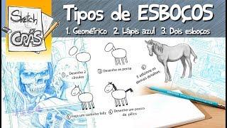Download Tipos de ESBOÇOS - Sketch Crás Video