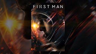 Download First Man Video