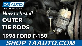 Download How to Install Replace Front Outer Tie Rods 1997-03 Ford F-150 Video