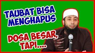 Download Taubat bisa menghapus dosa besar, tapi... ● Ustadz Khalid Basalamah Video