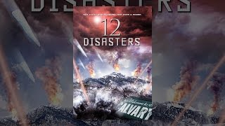 Download 12 Disasters Video