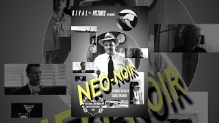 Download Neo-Noir Video