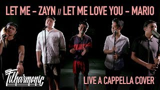 Download Let Me - Zayn: The Filharmonic (Live A Cappella Cover) Video