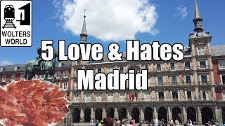 Download Visit Madrid - 5 Things You Will Love & Hate about Madrid, Spain Video