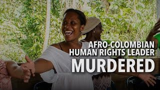 Download Afro Colombian Human Rights Leader Murdered Video